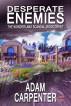 Desperate Enemies by Adam Carpenter