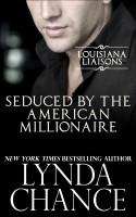 Lynda Chance - Seduced by the American Millionaire