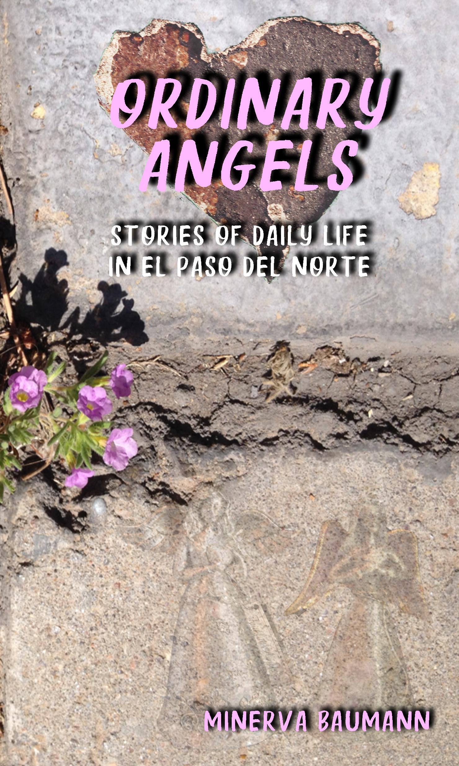 Smashwords Ordinary Angels Stories Of Daily Life In El Paso Del