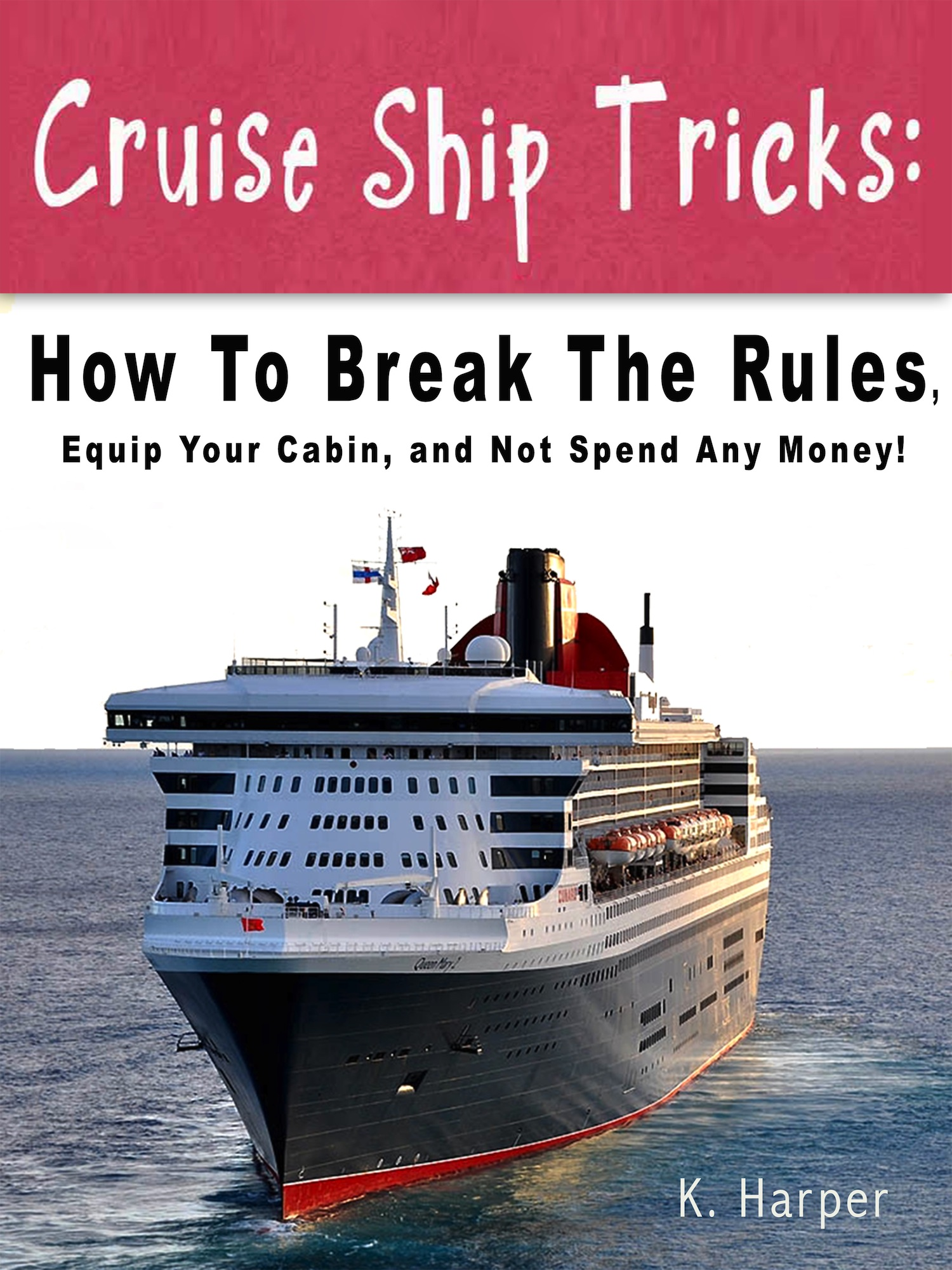 Smashwords Cruise Ship Tricks Booklet A Book By Kate Harper - Cruise ship tricks