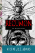Recumon: The Second Couplet by Michael R.E. Adams