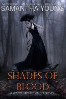Samantha Young - Shades of Blood (Warriors of Ankh #3)