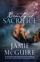 Jamie McGuire - Beautiful Sacrifice: A Novel