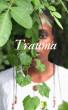 Trauma by Alexus Brown