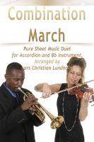 Pure Sheet Music - Combination March Pure Sheet Music Duet for Accordion and Bb Instrument, Arranged by Lars Christian Lundholm