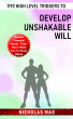 1192 High Level Triggers to Develop Unshakable Will by Nicholas Mag