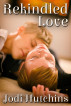Rekindled Love by Jodi Hutchins