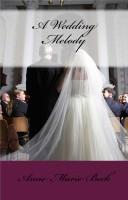 Anne Marie Beck - A Wedding Melody