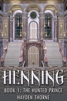 Hayden Thorne - Henning Book 1: The Hunted Prince