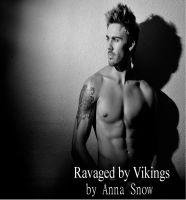 Anna Snow - Ravaged by Vikings part 1 (DP, Voyeurism, Oral, Servant)