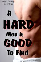 Daphne Loveling & J.D. Hardwick - A Hard Man is Good to Find