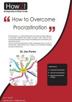 Dr Jim Porter - How to Overcome Procrastination