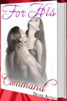 Denise Avery - For His Command (Love And Submission Series #3)