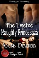 Adonis Devereux - The Twelve Naughty Princesses