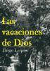 Las vacaciones de Dios by Diegofreeman