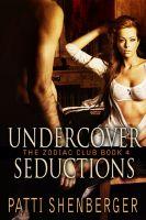 Patti Shenberger - Undercover Seductions