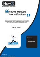 Dr Jim Porter - How to Motivate Yourself to Lead
