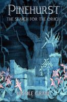 Nicole Grane - Pinehurst The Search for the Oracle