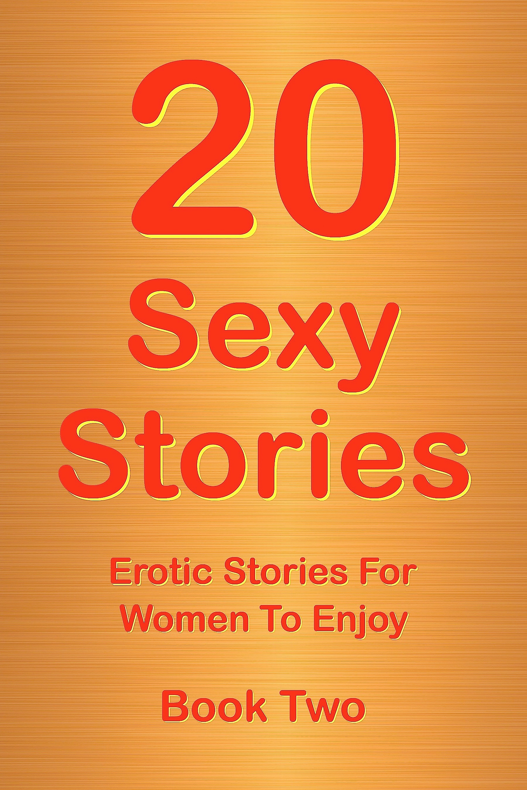 20 Sexy Stories Romantic Erotic Stories For Women Book Two