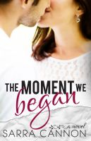 Sarra Cannon - The Moment We Began