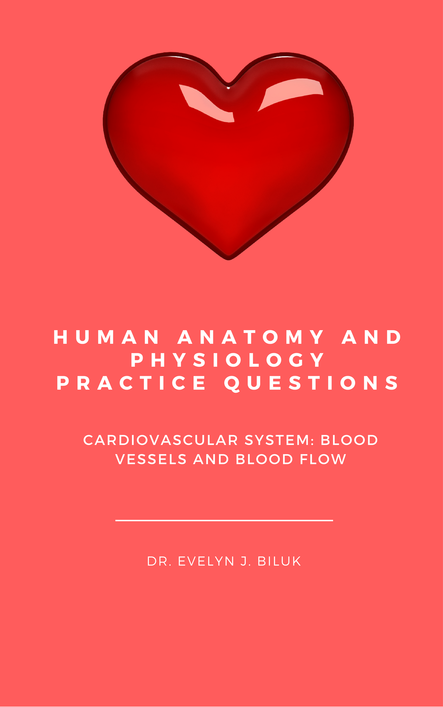 Smashwords – Human Anatomy and Physiology Practice Questions ...