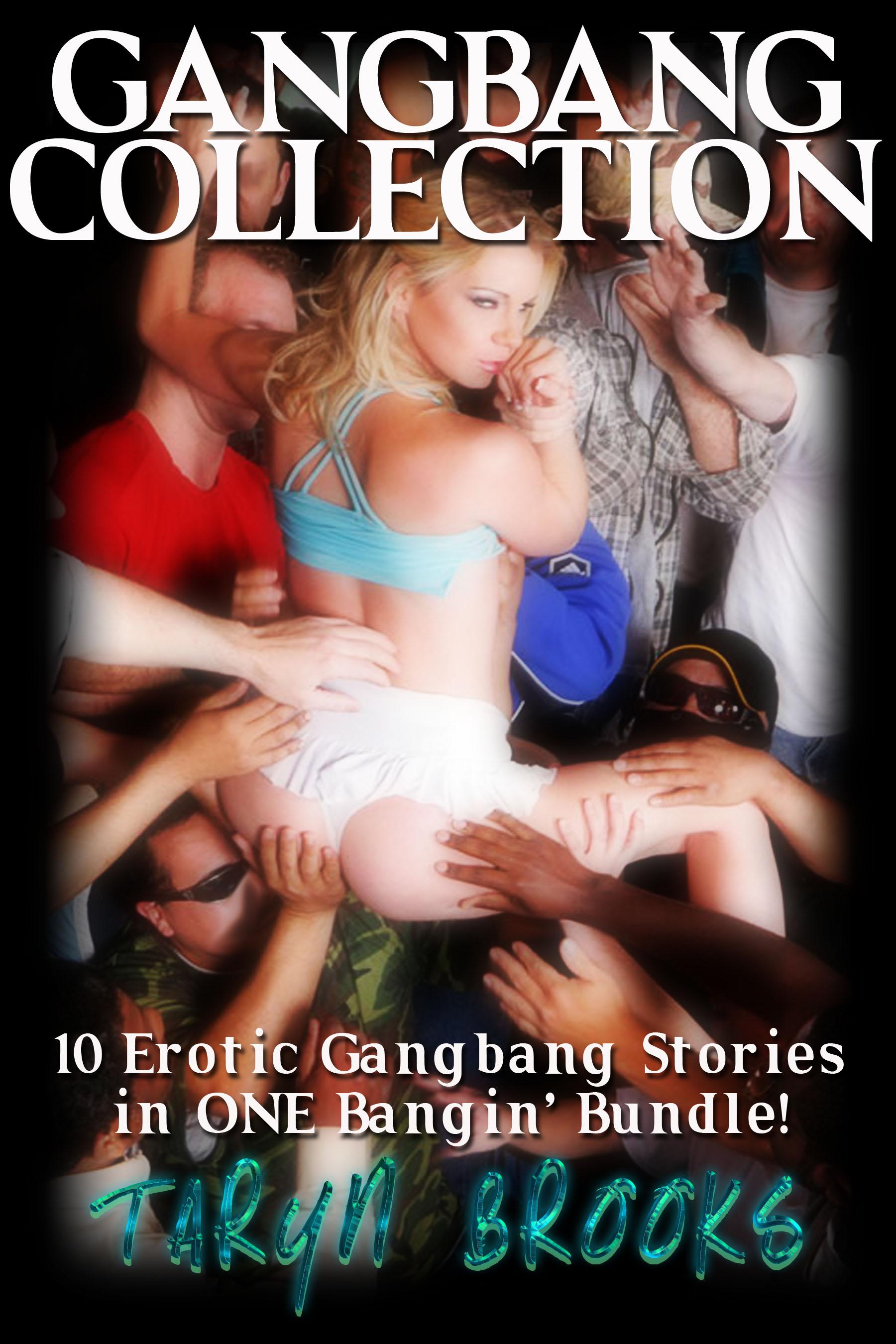 Gangbang Collection (Bundle of 10 Erotic Gangbang Stories)
