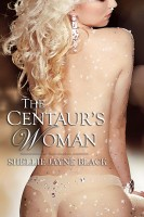 Shellie Jayne Black - The Centaur's Woman