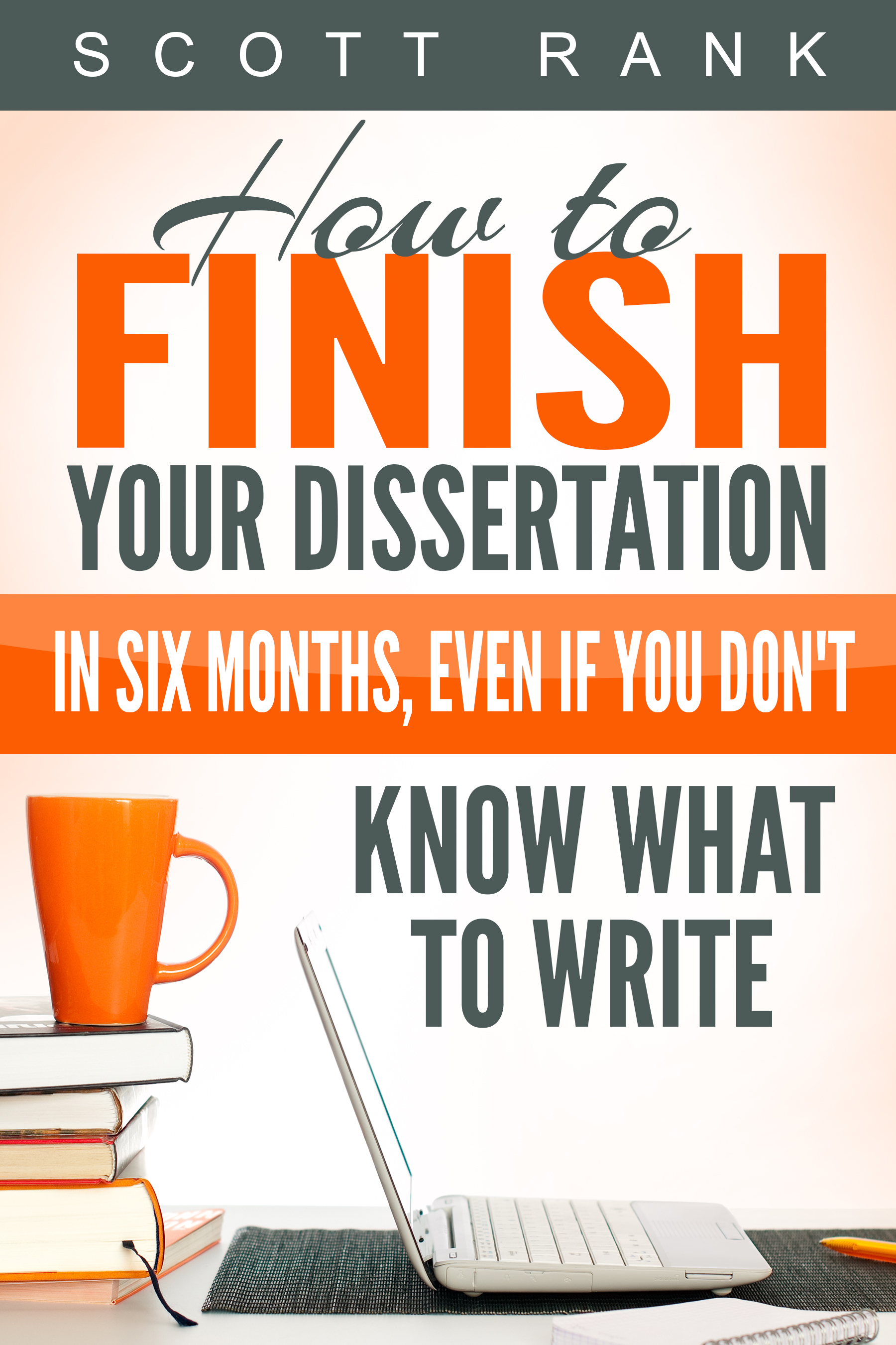 How to write your dissertation 3 months