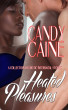 Heated Pleasures by Candy Caine