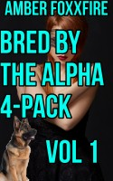 Amber FoxxFire - Bred by the Alpha 4-Pack Vol 1