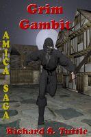 Richard S. Tuttle - Grim Gambit (Amica Saga #2)