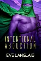 Eve Langlais - Intentional Abduction