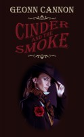 Geonn Cannon - Cinder and the Smoke