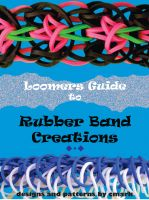 C Mark - Loomers Guide to Rubber Band Creations