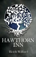 Cover for 'Hawthorn Inn (The Catalyst Series: Book #1)'