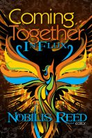 Nobilis Reed - Coming Together: In Flux