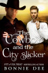 The Cowboy and the City Slicker by Bonnie Dee