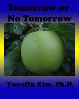 YoonOk Kim - Tomorrow or No Tomorrow