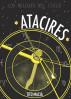 Atacires: Los relojes del cielo by Tito Maciá