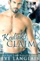 Eve Langlais - Kodiak's Claim