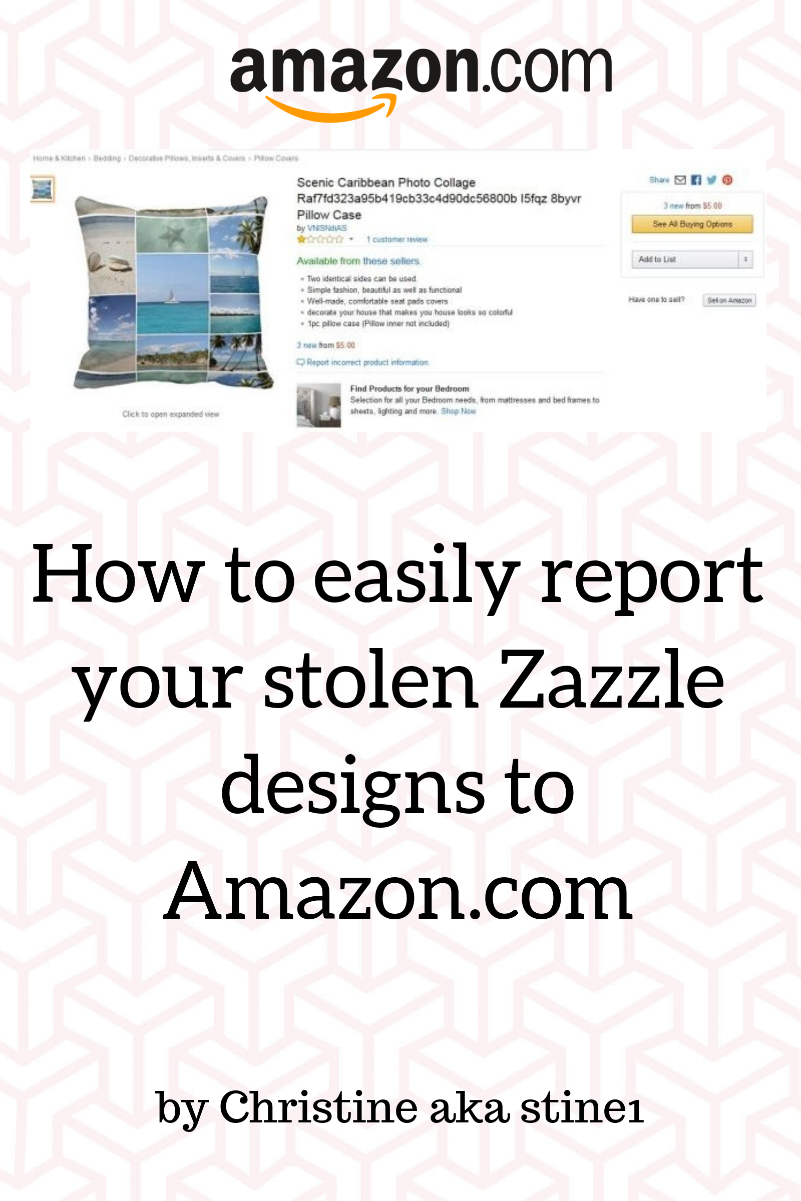 eBook: How to easily Report Your Stolen Zazzle Designs to Amazon.com by Christine aka stine1