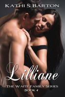 Kathi S Barton - Lilliane (The Waite Family Series #4)