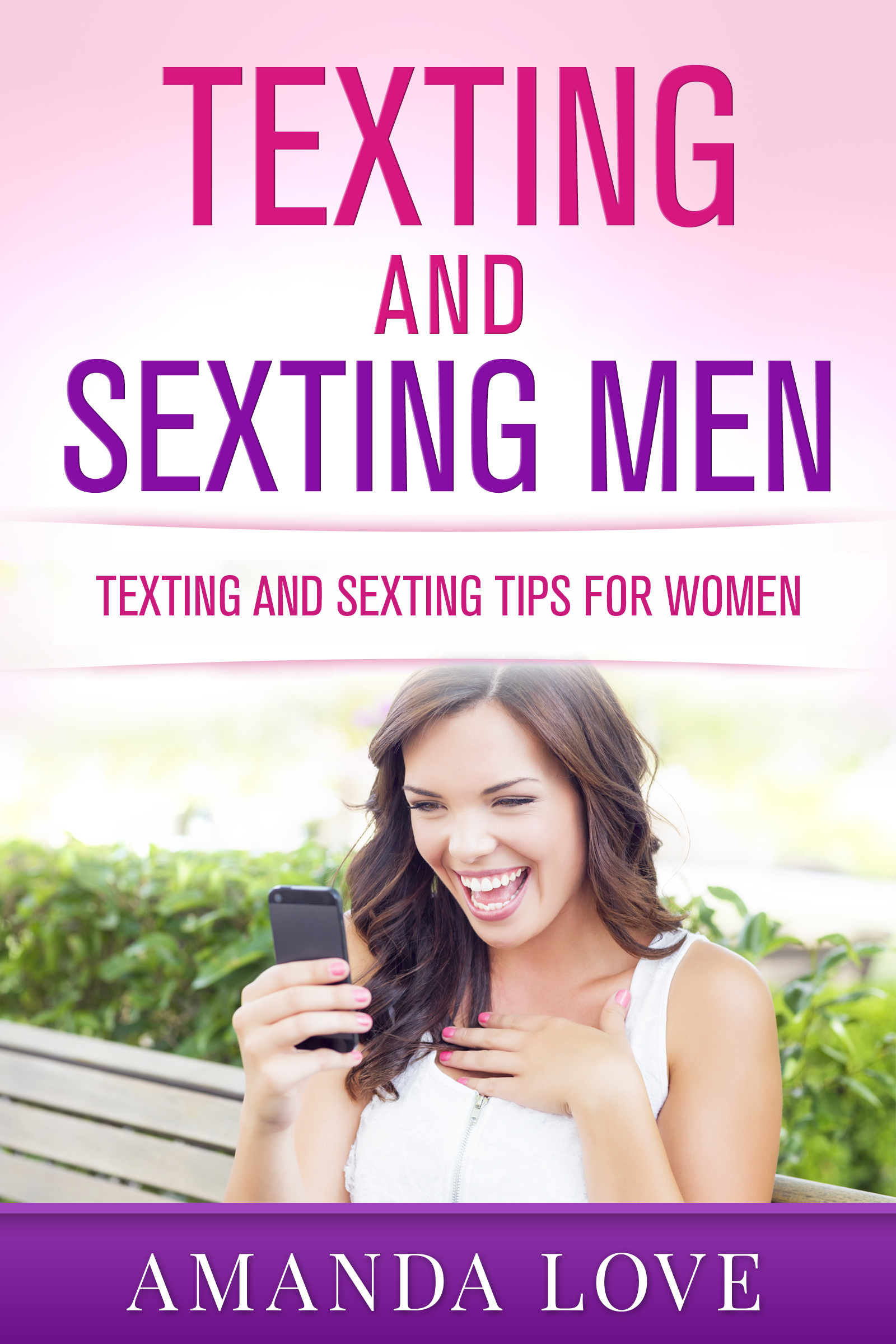 Amanda Love Having Sex smashwords – texting and sexting men: texting and sexting