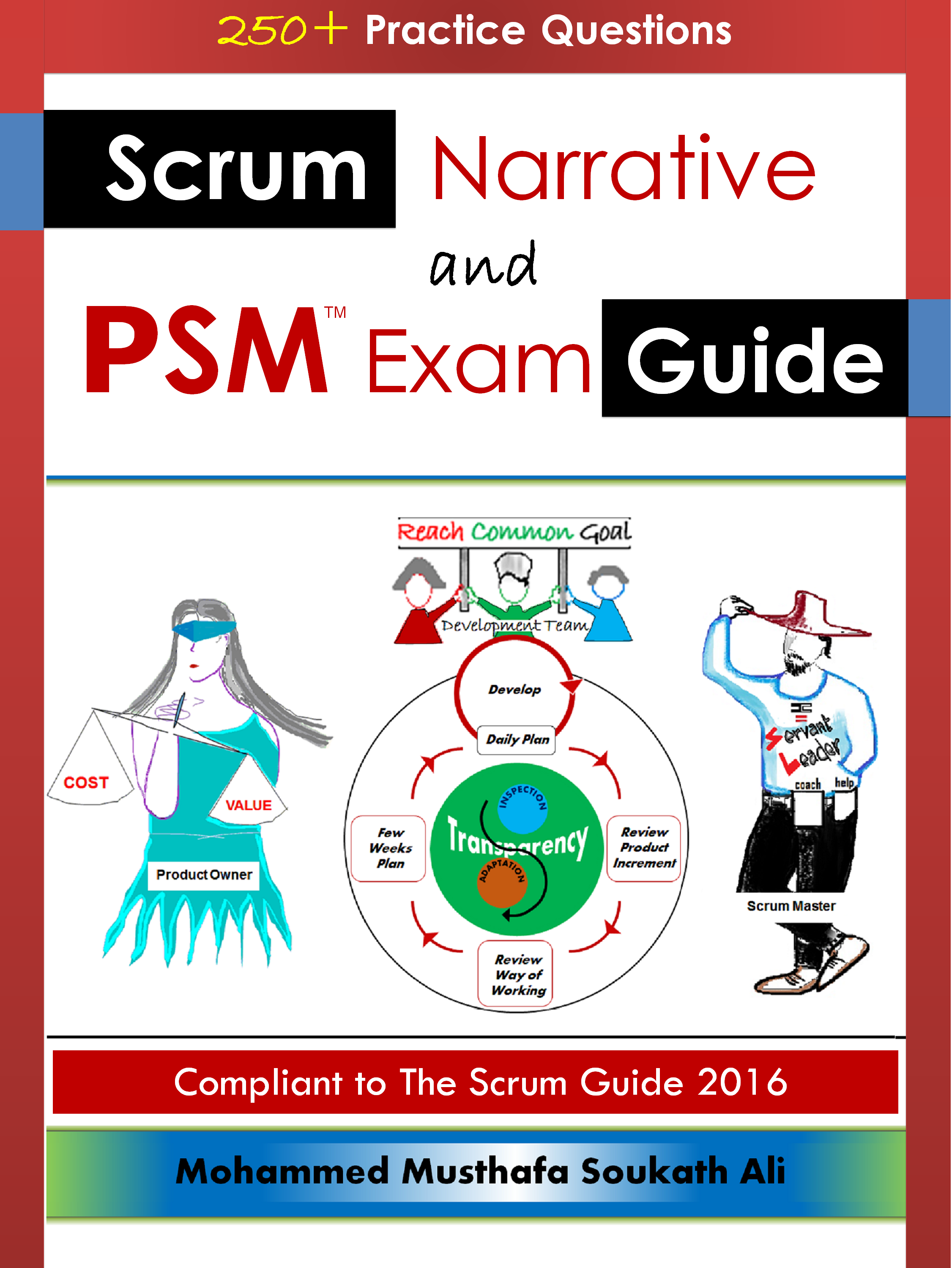 Scrum Narrative And Psm Exam Guide By Mohammed Musthafa Soukath Ali