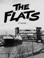 Jt Kalnay - The Flats