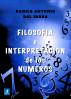 Filosofía e Interpretación de los Números by Danilo Antonio Dal Farra