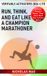 Veritable Activators (826 +) to Run, Think, and Eat like a Champion Marathoner by Nicholas Mag