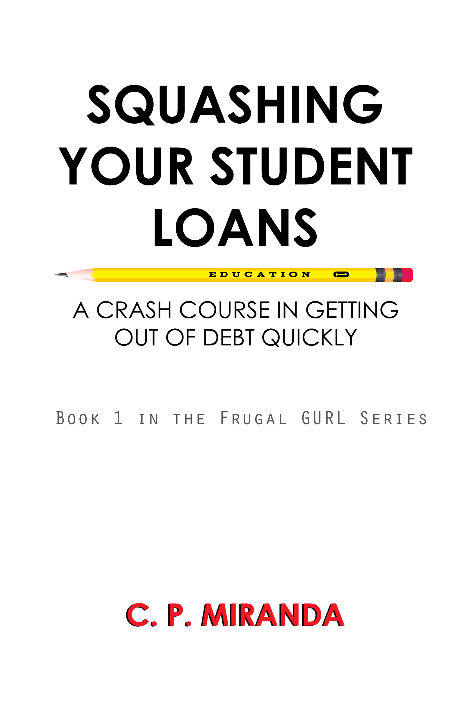Squashing Your Student Loans