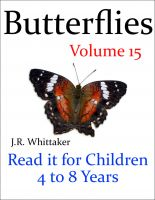 J. R. Whittaker - Butterflies (Read it book for Children 4 to 8 years)