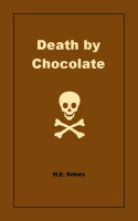 M.E. Brines - Death by Chocolate